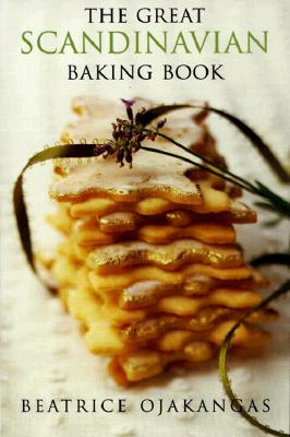 The Great Scandinavian Baking Book By Ojakangas, Beatrice A.